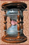 Stealing Some Time: Volume 1 - Mark Kendrick