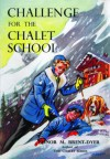 Challenge for the Chalet School - Elinor M. Brent-Dyer