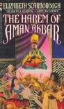 The Harem of Aman Akbar: Or the Djinn Decanted - Elizabeth Ann Scarborough