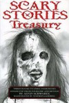 Scary Stories Treasury: Three Books to Chill Your Bones [Paperback compilation] - Alvin Schwartz, Stephen Gammell