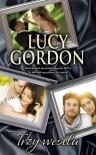 Trzy wesela - Lucy Gordon