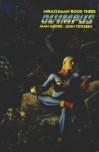 Miracleman Book 3: Olympus  - Alan Moore, John Totleben