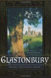 Glastonbury: The Novel of Christian England - Donna Fletcher Crow