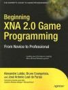 Beginning XNA 2.0 Game Programming: From Novice to Professional - Alexandre Lobao, Alexandre Santos Lobao, Alexandre Lobao