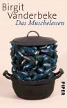 Das Muschelessen: Erzählungen - Birgit Vanderbeke
