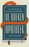 De boekenapotheek - Ella Berthoud, Susan Elderkin -, Maarten Dessing