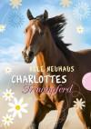 Charlottes Traumpferd - Nele Neuhaus