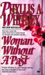 Woman Without a Past - Phyllis A. Whitney