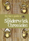 The Fan's Guide to The Spiderwick Chronicles - Lois H. Gresh