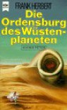 Die Ordensburg des Wüstenplaneten. Dune-Zyklus 6 - Frank Herbert