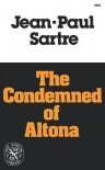 The Condemned of Altona: A Play in Five Acts - Jean-Paul Sartre