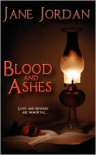 Blood & Ashes - Jane Jordan