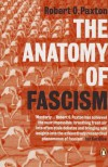 The Anatomy of Fascism - Robert O. Paxton