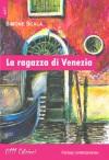 La ragazza di Venezia - Simone Scala