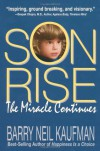 Son Rise: The Miracle Continues - Alan Kaufman