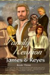 Family Reunion - Mercedes Keyes, Lawrence James