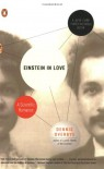 Einstein in Love: A Scientific Romance - Dennis Overbye