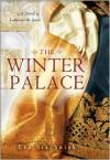 The Winter Palace: A Novel of Catherine the Great - Eva Stachniak