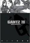 Gantz/28 (Gantz, #28) - Hiroya Oku
