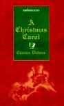 A Christmas Carol - Various, Charles Dickens