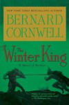 The Winter King - Bernard Cornwell