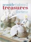 Seaside Tinkered Treaures - Elyse Major