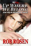 Up Where We Belong - Rob Rosen