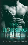 The Rousing: A Celtic in the Blood Novella - Paula Black;Jess Raven