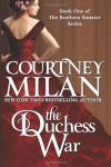 The Duchess War (Brothers Sinister #1) - Courtney Milan