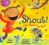 Shout!: Little Poems that Roar - Brod Bagert, Sachiko Yoshikawa