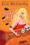 Sucker Bet - Erin McCarthy