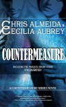Countermeasure (with bonus short story Uncharted) - Chris Almeida, Cecilia Aubrey
