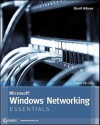 Microsoft Windows Networking Essentials - Darril Gibson