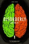 Disorderly - Jayme K