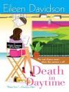Death in Daytime (Soap Opera Mystery #1) - Eileen Davidson