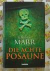 Die achte Posaune - John S. Marr
