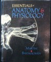 Essentials of Anatomy and Physiology - Frederic H. Martini, Edwin Bartholomew