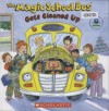 The Magic School Bus Gets Cleaned Up - Kristen Earhart, Joanna Cole, (United States) Environmental Protection Agency