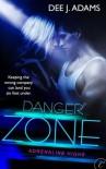 Danger Zone - Dee J. Adams