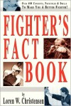 Fighter's Fact Book: Over 400 Concepts, Principles and Drills to Make You a Better Fighter - Loren W. Christensen