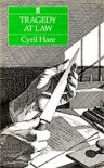 Tragedy at Law  - Cyril Hare