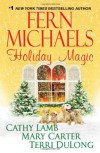 Holiday Magic - Fern Michaels, Mary Randolph Carter, Cathy Lamb, Terri DuLong