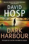 Dark Harbour - David Hosp