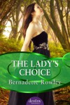 The Lady's Choice - Bernadette Rowley