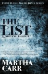 The List: First in the Wallis Jones Series - Martha R Carr, Dave Robbins, Brian Fischer