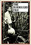 The Burroughs File - William S. Burroughs