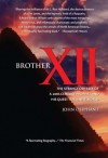 Brother Xii: The Strange Odyssey Of A 20th Century Prophet And His Quest For A New World - John Oliphant