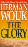The Glory - Herman Wouk