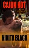 Cajun Hot - Nikita Black