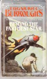 Beyond the Farthest Star - Edgar Rice Burroughs